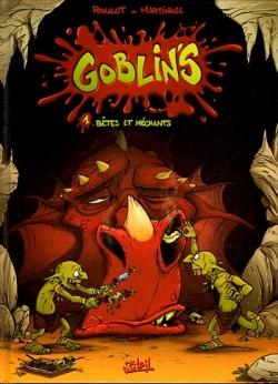 Couverture Goblin's, tome 1 : Bêtes et Méchants