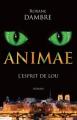 Couverture Animae, tome 1 : L'esprit de Lou Editions de l'Epée 2012