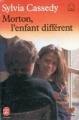 Couverture Morton, l'enfant différent Editions Le Livre de Poche (Jeunesse - Mon bel oranger) 1989