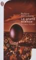 Couverture Le Grand silence Editions J'ai Lu (Science-fiction) 2003