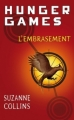 Couverture Hunger games, tome 2 : L'embrasement Editions Pocket 2009