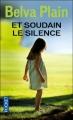 Couverture Et soudain le silence Editions Pocket 2012