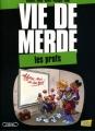 Couverture Vie de merde (BD), tome 10 : Les profs Editions Michel Lafon 2012