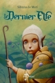 Couverture Le Dernier Elfe Editions Albin Michel (Jeunesse - Wiz) 2005