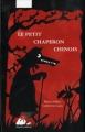 Couverture Le Petit Chaperon Chinois Editions Philippe Picquier (Jeunesse) 2010