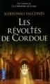 Couverture Les révoltés de Cordoue Editions Pocket 2012