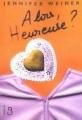 Couverture Alors, heureuse ? Editions Belfond 2002