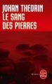 Couverture Le sang des pierres Editions Le Livre de Poche (Thriller) 2013