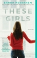 Couverture These Girls Editions Washington Square Press 2012