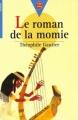 Couverture Le roman de la momie Editions Le Livre de Poche (Jeunesse - Senior) 1993