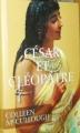 Couverture César et Cléopâtre Editions France Loisirs 2005