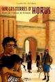 Couverture Sur les terres d'Horus, tome 5 : Kheti ou l'amour de Ninmah Editions Delcourt (Conquistador) 2005