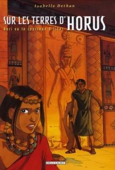 Couverture Sur les terres d'Horus, tome 6 : Hori ou le courroux d'Istar