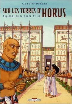 Couverture Sur les terres d'Horus, tome 7 : Neferhor ou la quête d'Isis