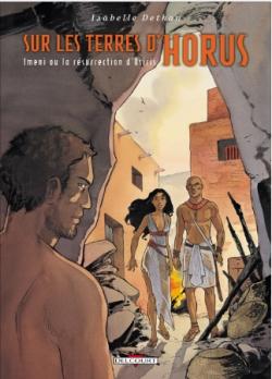 Couverture Sur les terres d'Horus, tome 8 : Imeni ou la résurrection d'Osiris