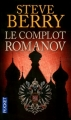 Couverture Le complot Romanov Editions Pocket 2013