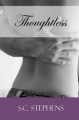 Couverture Thoughtless, tome 1 : Indécise Editions Gallery Books 2012