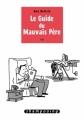 Couverture Le Guide du Mauvais Père, tome 1 Editions Delcourt (Shampooing) 2012