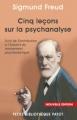 Couverture Cinq leçons sur la psychanalyse Editions Payot (Petite bibliothèque) 2010