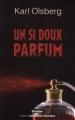 Couverture Un si doux parfum Editions Jacqueline Chambon 2010