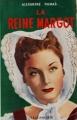 Couverture La reine Margot Editions Tallandier 1953