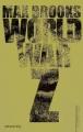 Couverture World war Z Editions Calmann-Lévy 2009