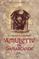 Couverture La Trilogie de Bartiméus, tome 1 : L'Amulette de Samarcande Editions Albin Michel 2003