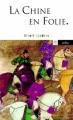 Couverture La Chine en folie Editions Arléa 2011