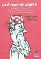 Couverture La dernière année ou pourquoi et comment le Père Noël décida d'arrêter et pourquoi il ne recommença jamais Editions Oskar (Trimestre) 2010