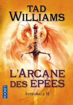 Couverture L'Arcane des Épées, intégrale, tome 2