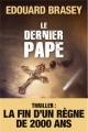 Couverture La prophétie de Pierre / Le dernier pape Editions Télémaque 2013