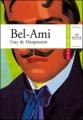 Couverture Bel-Ami Editions Hatier (Classiques & cie) 2010