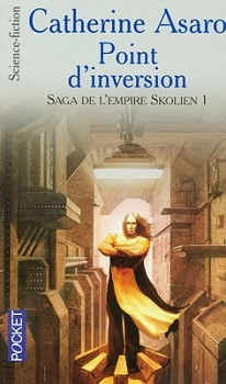 Couverture Saga de l'empire Skolien, tome 1 : Point d'inversion