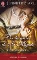 Couverture Les Trois Grâces, tome 1 : Par la grâce de Sa Majesté Editions J'ai Lu 2013