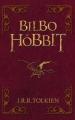 Couverture Bilbo le hobbit / Le hobbit Editions Hachette 2012