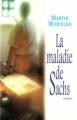Couverture Bruno Sachs, tome 1 : La maladie de Sachs Editions France Loisirs 1998