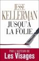 Couverture Jusqu'à la folie Editions J'ai lu 2011