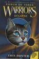 Couverture La guerre des clans, cycle 3 : Le pouvoir des étoiles, tome 4 : Eclipse Editions HarperCollins 2008