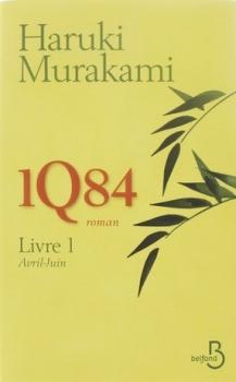 Couverture 1Q84, tome 1 : Avril-Juin