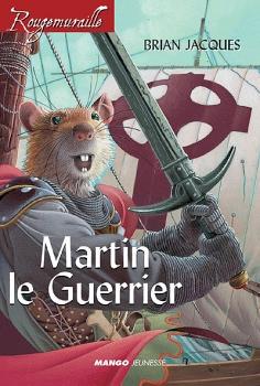 Couverture Rougemuraille : Martin Le Guerrier