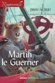 Couverture Rougemuraille : Martin Le Guerrier Editions Mango (Jeunesse) 2005