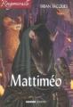 Couverture Rougemuraille : Mattiméo Editions Mango (Jeunesse) 2005