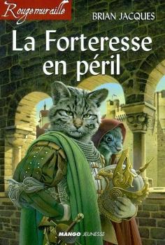 Couverture Rougemuraille : La forteresse en péril