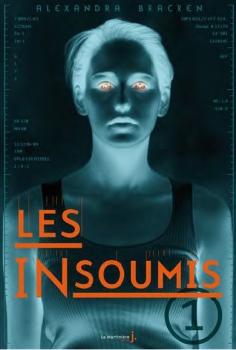 Couverture Les insoumis, tome 1
