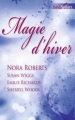 Couverture Magie d'hiver 2010 Editions Harlequin (Best sellers) 2010