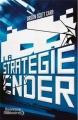 Couverture Le cycle d'Ender, tome 1 : La stratégie Ender Editions J'ai Lu (Nouveaux Millénaires) 2012
