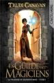 Couverture La trilogie du magicien noir, tome 1 : La guilde des magiciens Editions Castelmore 2013