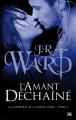 Couverture La confrérie de la dague noire, tome 09 : L'amant déchaîné Editions Bragelonne 2013