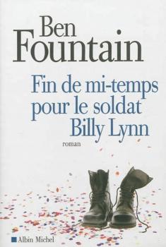 Couverture Fin de mi-temps pour le soldat Billy Lynn