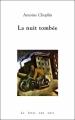 Couverture La nuit tombée Editions La fosse aux ours 2012